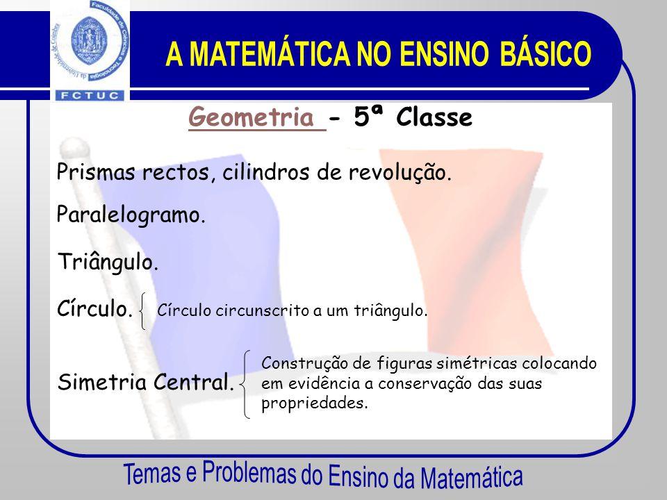 Áreas Temáticas Geometria Números e Cálculo Funções Estatística