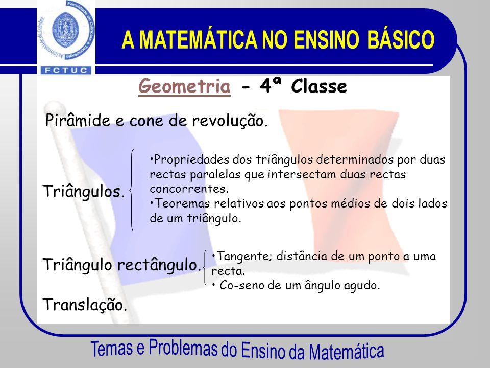 Prismas rectos, cilindros de revolução. Geometria Geometria - 5ª Classe Simetria Central. Paralelogramo. Triângulo. Círculo. Círculo circunscrito a um