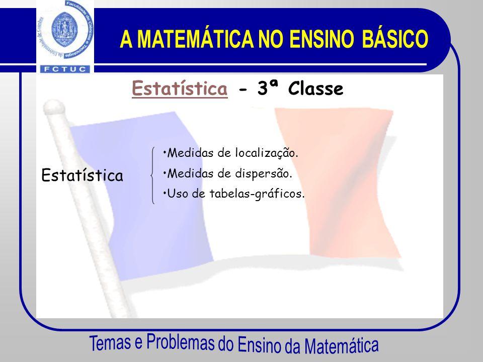 EstatísticaEstatística - 4ª Classe Estatística •Frequências absolutas e relativas acumuladas. • Média ponderada. • Iniciação ao uso de tabelas-gráfico