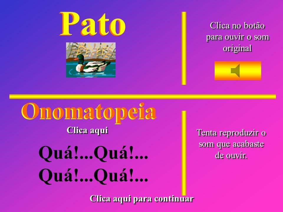 Cuco Clica no botão para ouvir o som original Clica no botão para ouvir o som original Onomatopeia Cu!...Cu!...