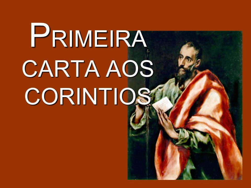 P RIMEIRA CARTA AOS CORINTIOS