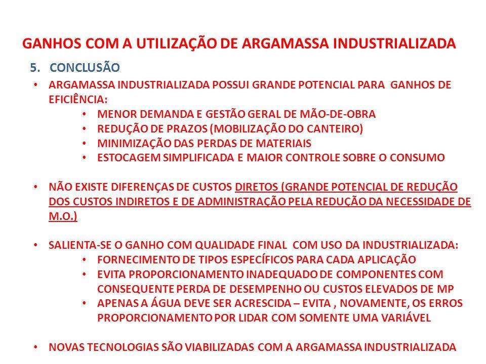 GANHOS COM A UTILIZAÇÃO DE ARGAMASSA INDUSTRIALIZADA 5.