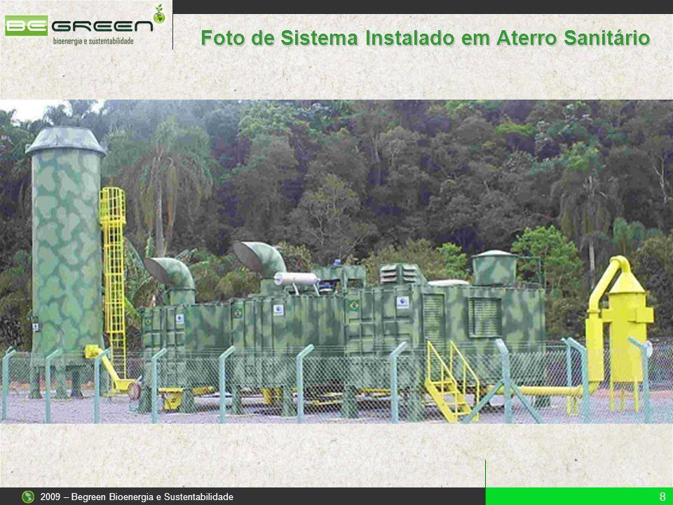 8 2009 – Begreen Bioenergia e Sustentabilidade Foto de Sistema Instalado em Aterro Sanitário