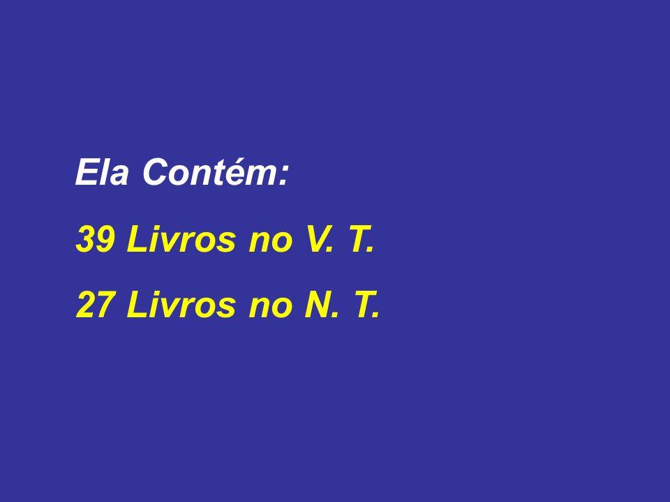 MOÍSES: Foi quem mais contribui para o VT. Gen, Ex, Lev, Núm, Deut, Jó, Sal. 90. PAULO: NT 13 epístolas - PARÁBOLAS - POEMAS - HISTÓRIAS - PROFECIAS
