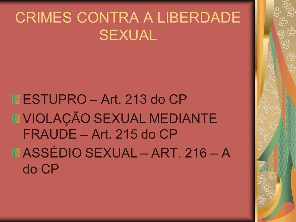 CRIMES SEXUAIS CONTRA VULNERÁVEL ESTUPRO DE VULNERÁVEL – Art.