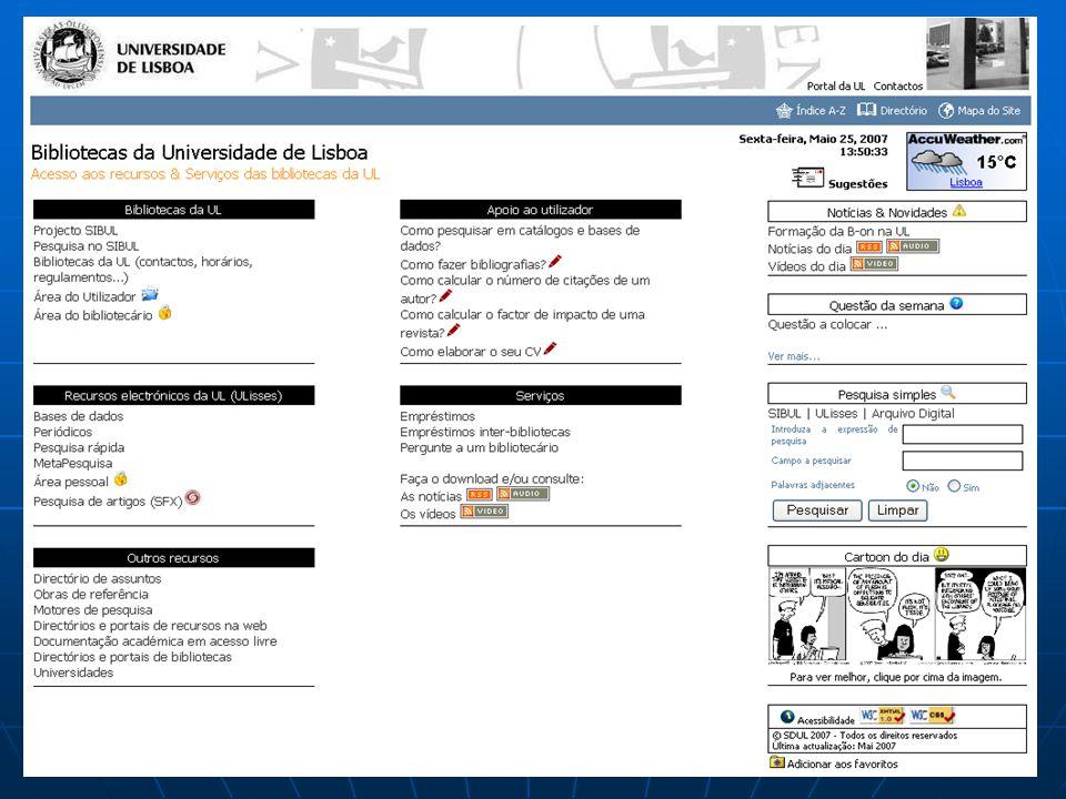Periódicos Portal Ulisses Opções do utilizador •Pesquisar periódicos pela lista A-Z •Adicionar periódicos à Área pessoal •Visualizar o tipo de acesso disponível •Entrar directamente na página dos periódicos para pesquisar artigos