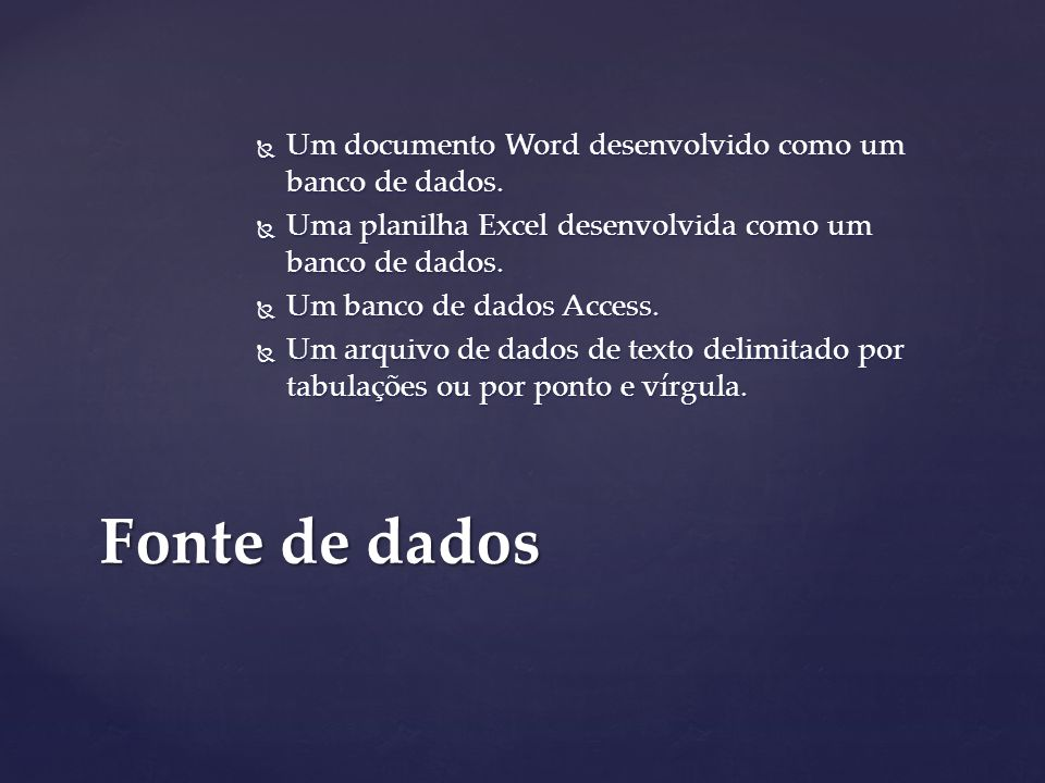  Um documento Word desenvolvido como um banco de dados.