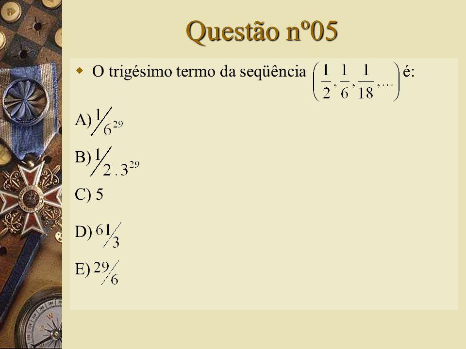 Solução nº04  S n =  Resposta: 8.