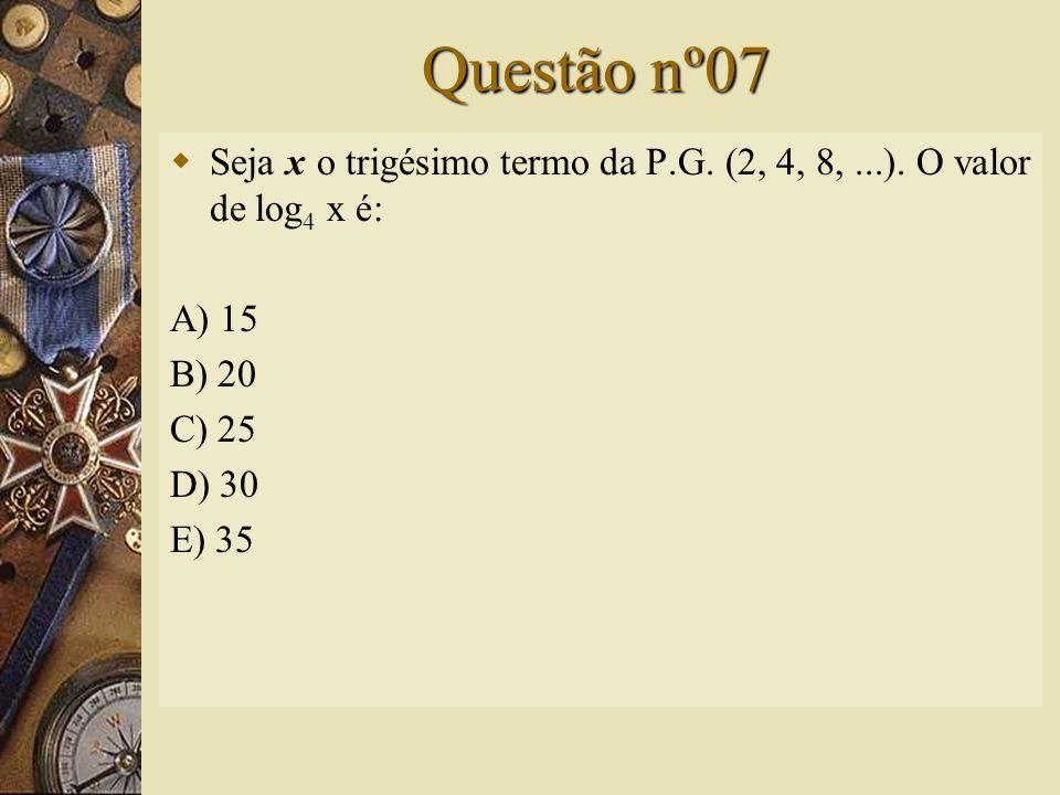 Solução nº06   Assim, a alternativa correta é A