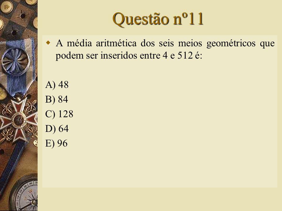 Solução nº10   Assim, a alternativa correta é B