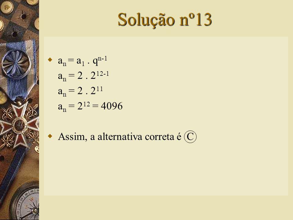 Questão nº13  Uma bactéria de determinada espécie divide-se em duas a cada 2 h. Depois de 24 h, qual será o número de bactérias originadas de uma bac