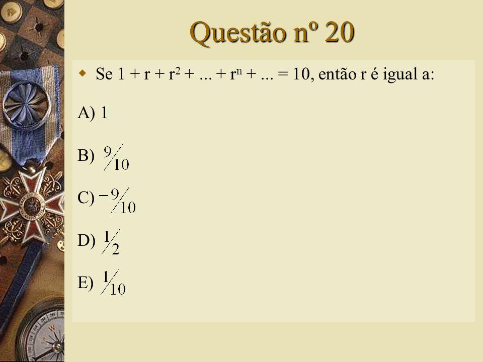 Solução nº19   Assim, a alternativa correta é D