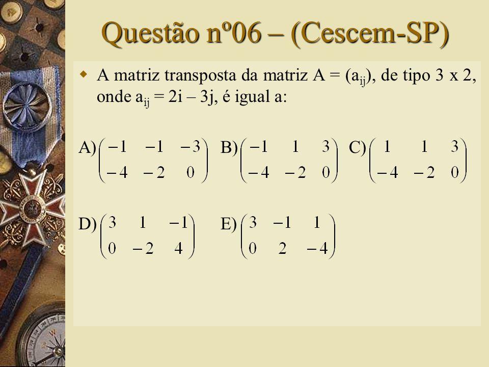 Solução nº05  Para que a igualdade seja verdadeira, devemos ter: -1 = x + 1  x = -2 x = 3x + 4  x = -2 2 = x + 4  x = -2 x 2 – 2 = 2  x =  Portanto: x = -2  Assim, a alternativa correta é B