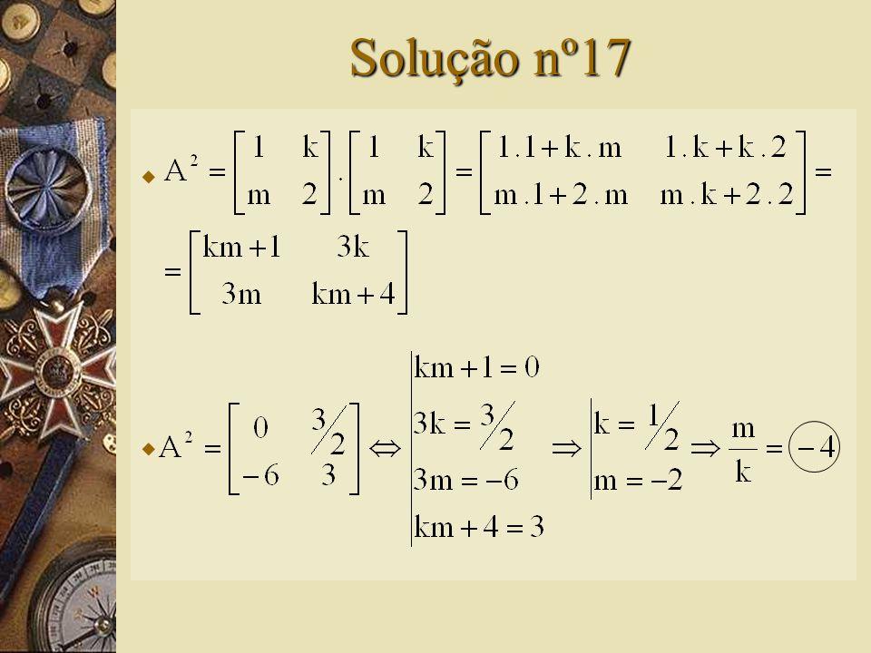 Questão nº17 – (Mack-SP)  Seja a matriz. Se, então vale: A) 4 B) 2 C) 0 D) -2 E) -4