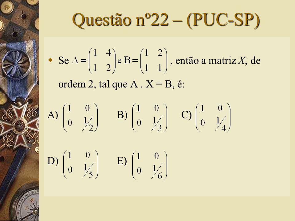 Solução nº21  Cálculo de A. 2B:  Assim, a alternativa correta é B