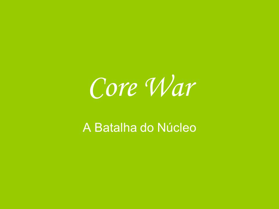 O que é o Core War .