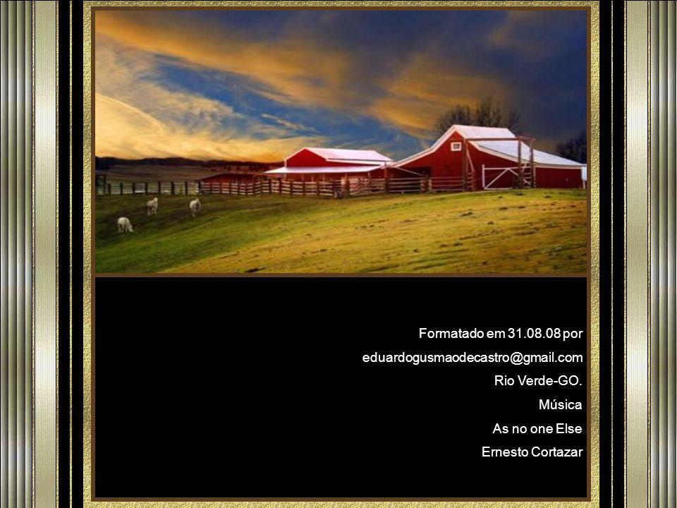 Formatado em 31.08.08 por eduardogusmaodecastro@gmail.com Rio Verde-GO.