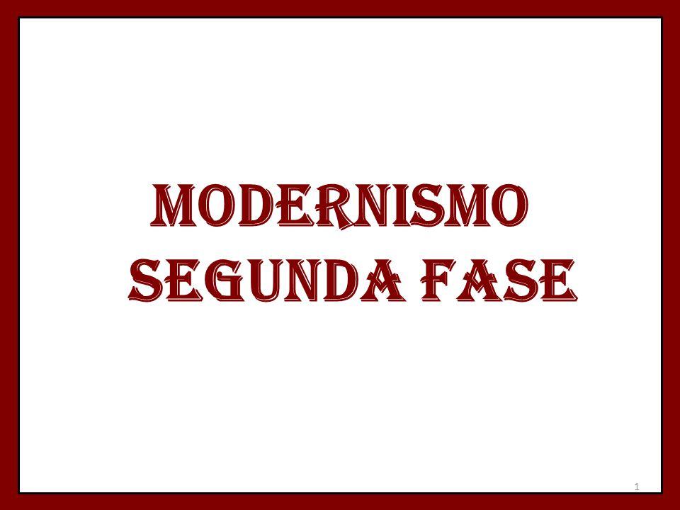 MODERNISMO SEGUNDA FASE 1