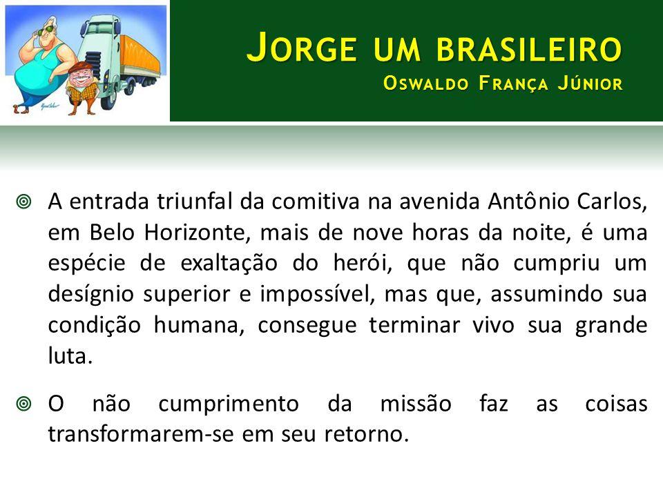  A entrada triunfal da comitiva na avenida Antônio Carlos, em Belo Horizonte, mais de nove horas da noite, é uma espécie de exaltação do herói, que n