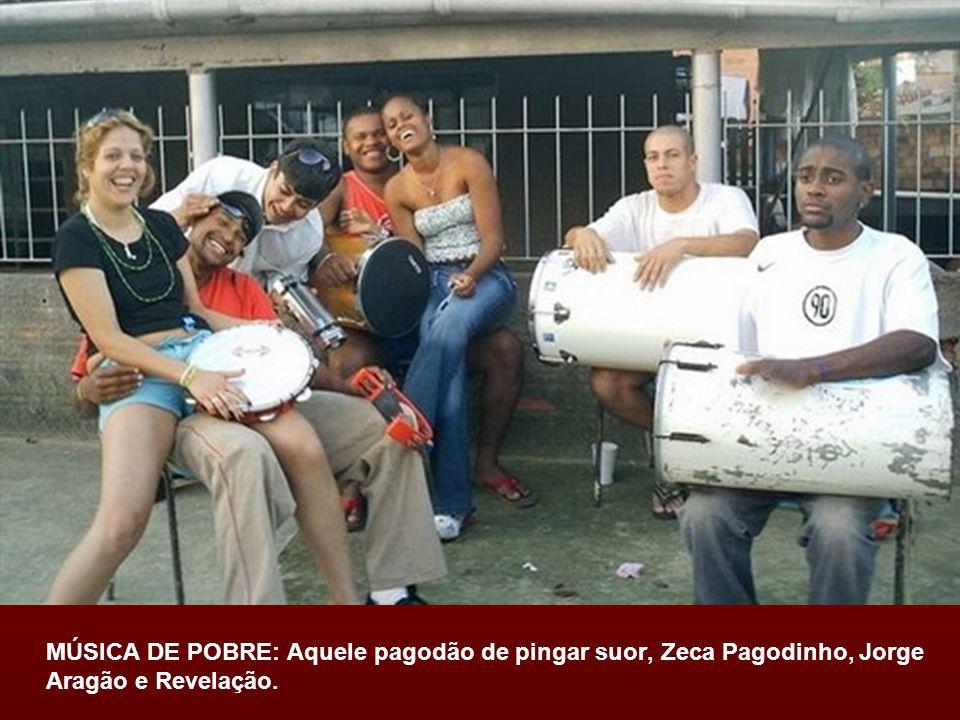 MÚSICA DE POBRE: Aquele pagodão de pingar suor, Zeca Pagodinho, Jorge Aragão e Revelação.