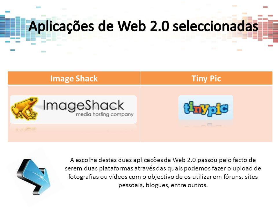 Image ShackTiny Pic A escolha destas duas aplicações da Web 2.0 passou pelo facto de serem duas plataformas através das quais podemos fazer o upload d