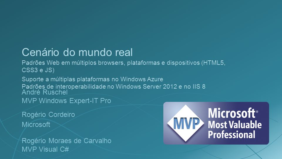HTML5, CSS3, JavaScri pt Windows Azure Windows Server 2012 e IIS 8