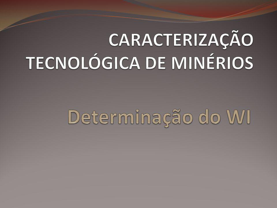 Determinação do WI  Work Index – WI  Trabalho necessário (em kWh) para reduzir a unidade de peso, (tonelada curta = 907 kg) do material considerado, desde o tamanho inicial infinito (D =∞) até o tamanho final (d=100 µm).