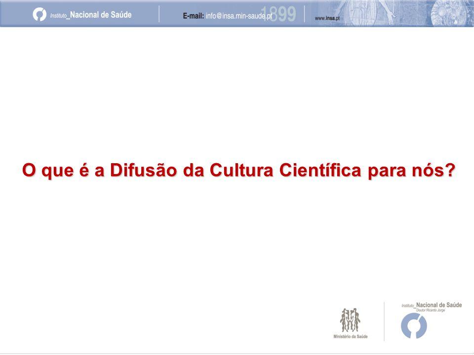 O que é a Difusão da Cultura Científica para nós?