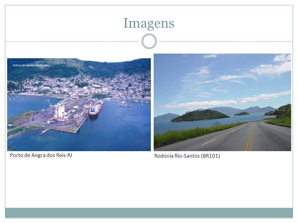 Imagens Porto de Angra dos Reis-RJ Rodovia Rio-Santos (BR101)