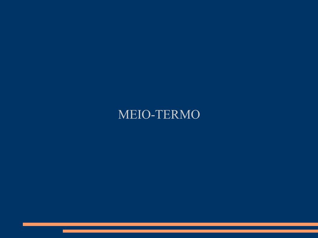 MEIO-TERMO