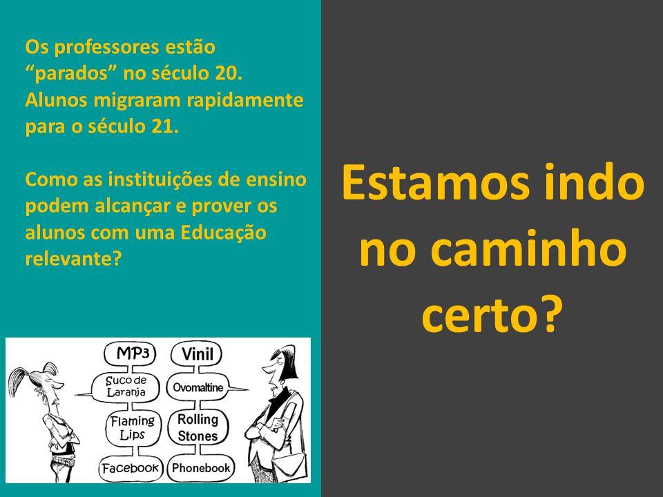 Os professores estão parados no século 20. Alunos migraram rapidamente para o século 21.