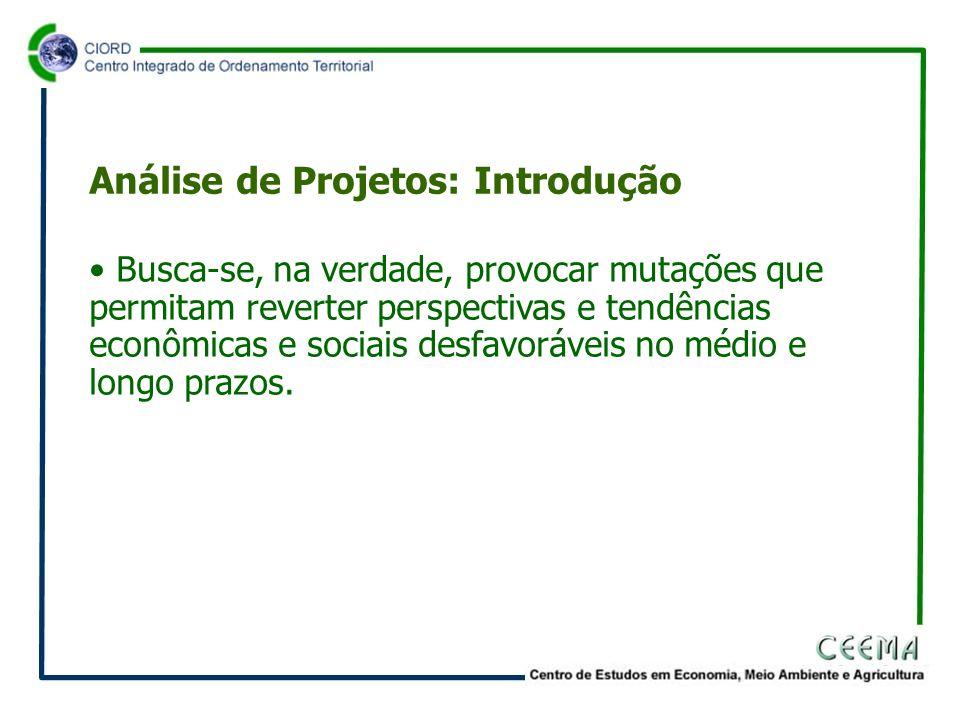 • Assim, um projeto precisa ser estudado o mais detalhadamente possível.