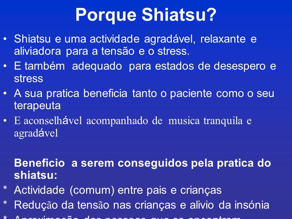 Porque Shiatsu.