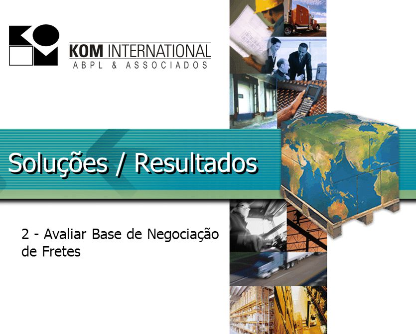 Soluções / Resultados 2 - Avaliar Base de Negociação de Fretes