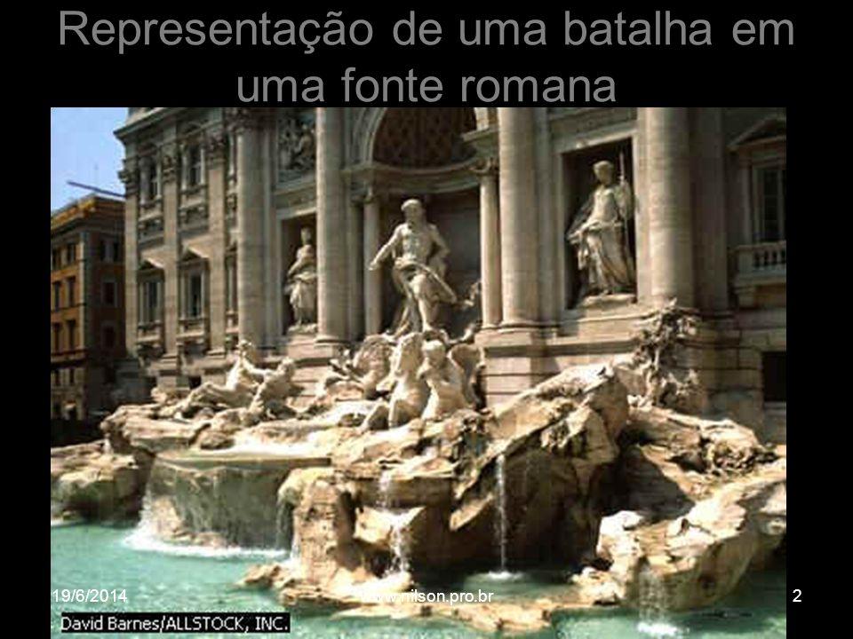 Representação de uma batalha em uma fonte romana 19/6/20142www.nilson.pro.br