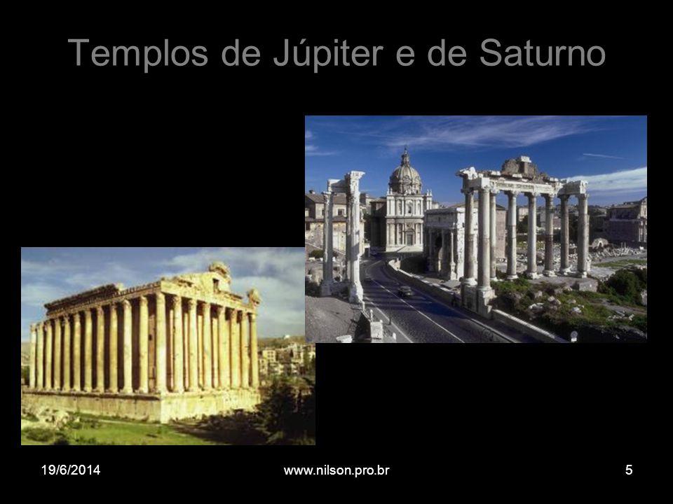 Templos de Júpiter e de Saturno 19/6/20145www.nilson.pro.br
