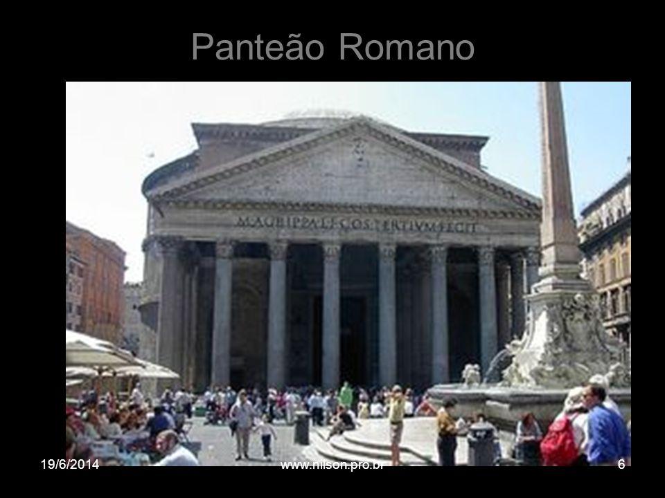 Panteão Romano 19/6/20146www.nilson.pro.br