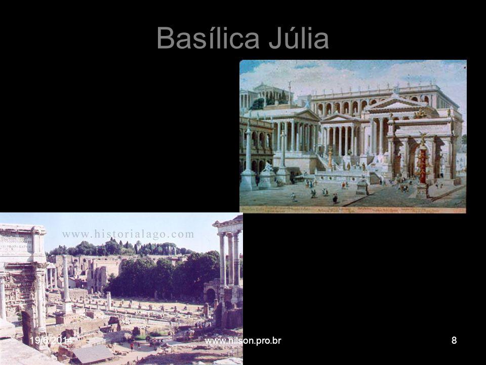 Basílica Júlia 19/6/20148www.nilson.pro.br