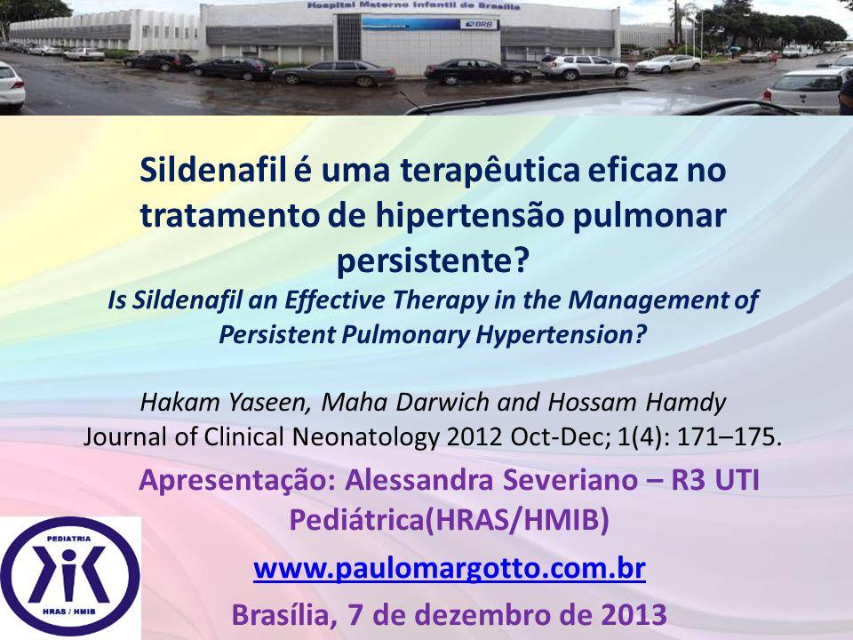 Sildenafil é uma terapêutica eficaz no tratamento de hipertensão pulmonar persistente? Is Sildenafil an Effective Therapy in the Management of Persist