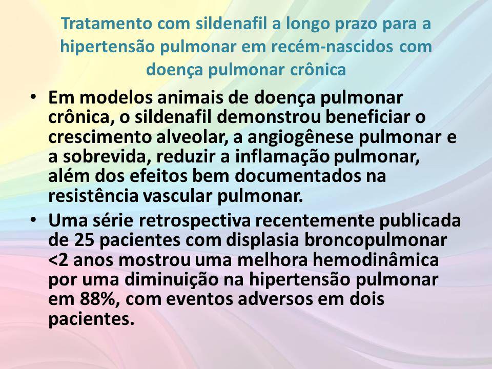 Tratamento com sildenafil a longo prazo para a hipertensão pulmonar em recém-nascidos com doença pulmonar crônica • Em modelos animais de doença pulmo