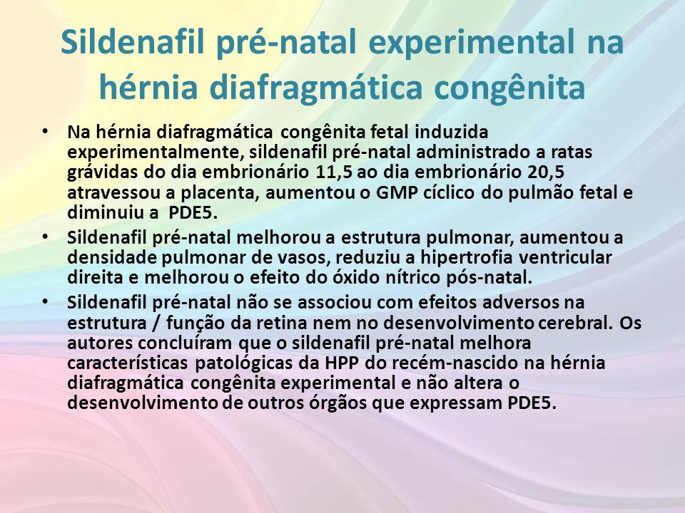 Sildenafil pré-natal experimental na hérnia diafragmática congênita • Na hérnia diafragmática congênita fetal induzida experimentalmente, sildenafil p