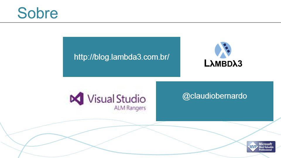 Sobre http://blog.lambda3.com.br/ @claudiobernardo
