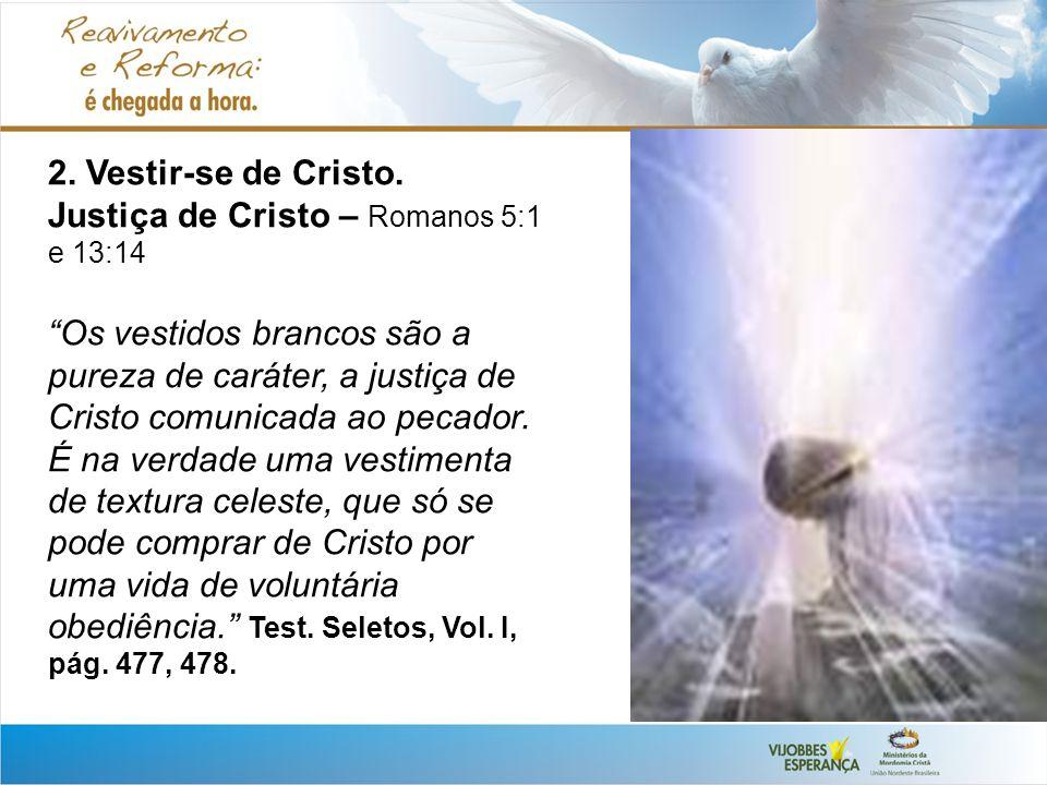 2.Vestir-se de Cristo.
