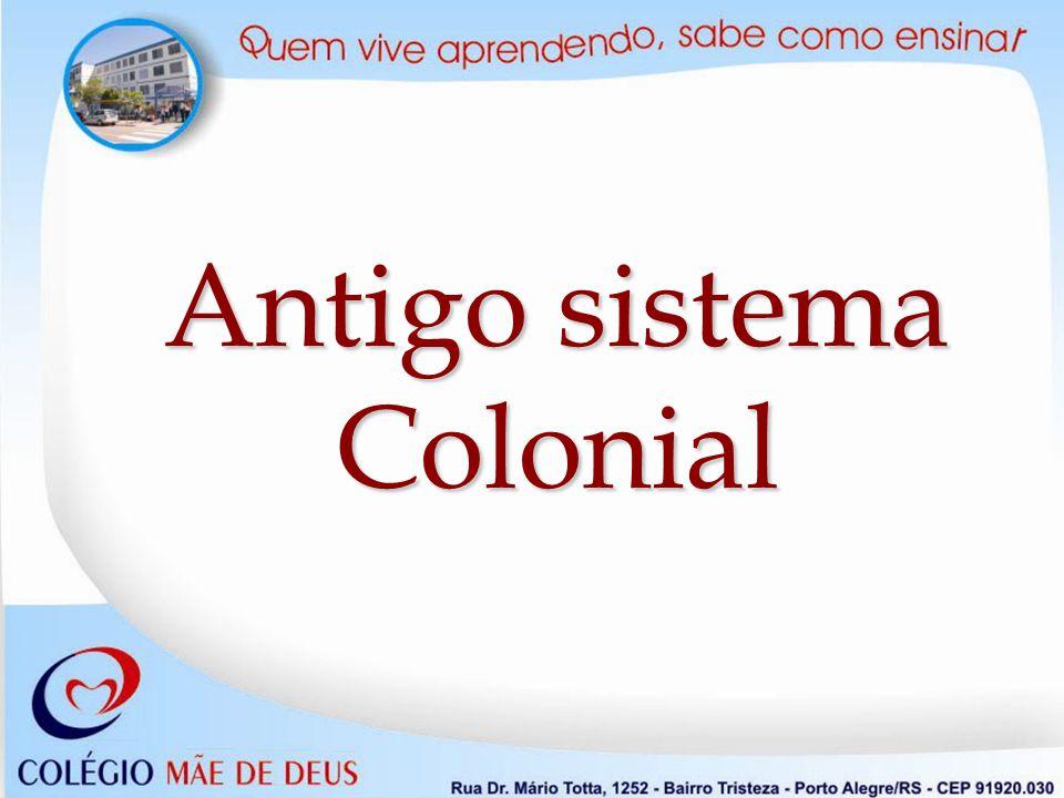 Significado e Características Significado e Características O Antigo Sistema Colonial ocorreu na América entre os séculos XVI e XVIII.