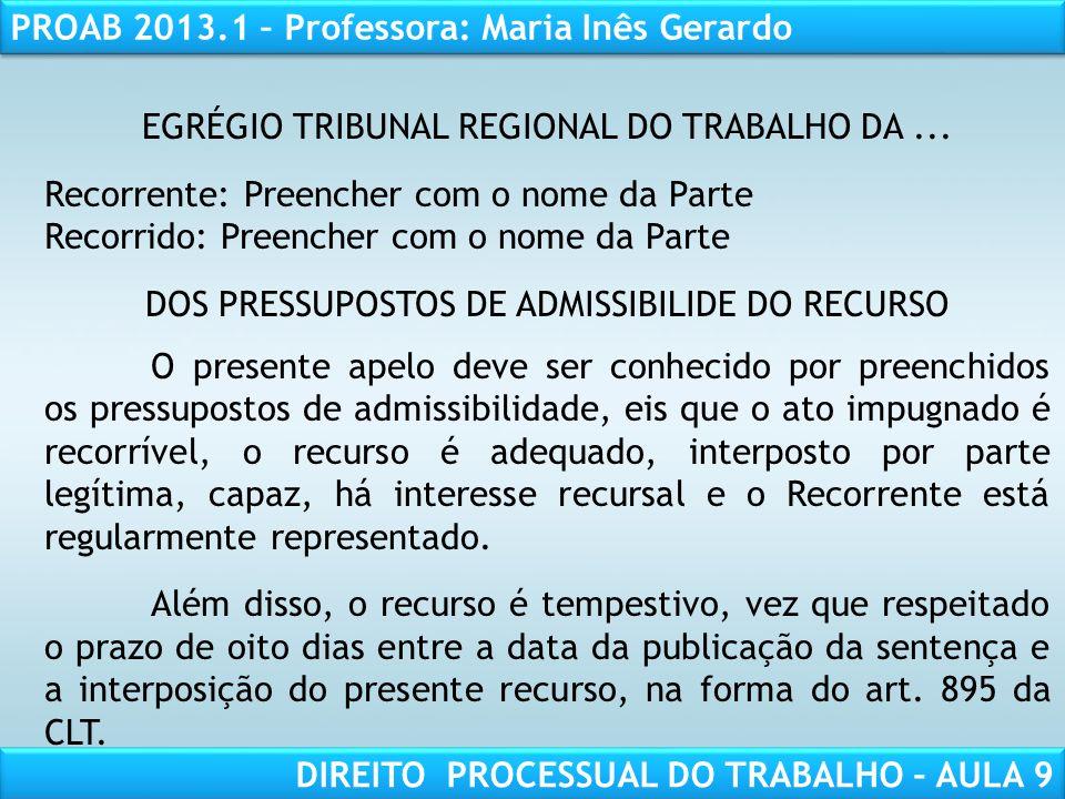RESPONSABILIDADE CIVIL AULA 1 PROAB 2013.1 – Professora: Maria Inês Gerardo DIREITO PROCESSUAL DO TRABALHO – AULA 9 EGRÉGIO TRIBUNAL REGIONAL DO TRABA