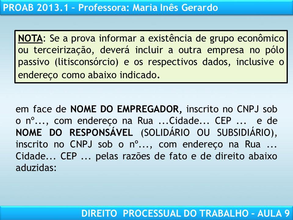 RESPONSABILIDADE CIVIL AULA 1 PROAB 2013.1 – Professora: Maria Inês Gerardo DIREITO PROCESSUAL DO TRABALHO – AULA 9 MODELO DE RECURSO ORDINÁRIO RECLAMANTE