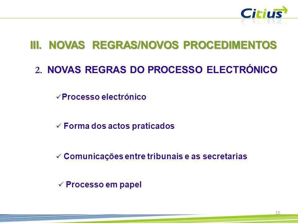 III.NOVAS REGRAS/NOVOS PROCEDIMENTOS 2.