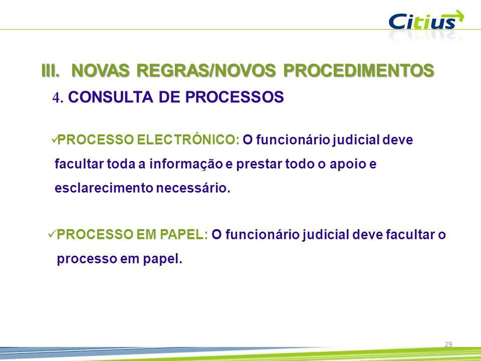 III.NOVAS REGRAS/NOVOS PROCEDIMENTOS 4.