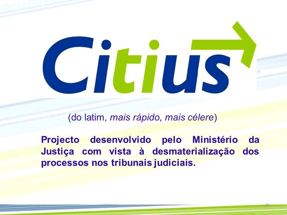 Projecto desenvolvido pelo Ministério da Justiça com vista à desmaterialização dos processos nos tribunais judiciais.
