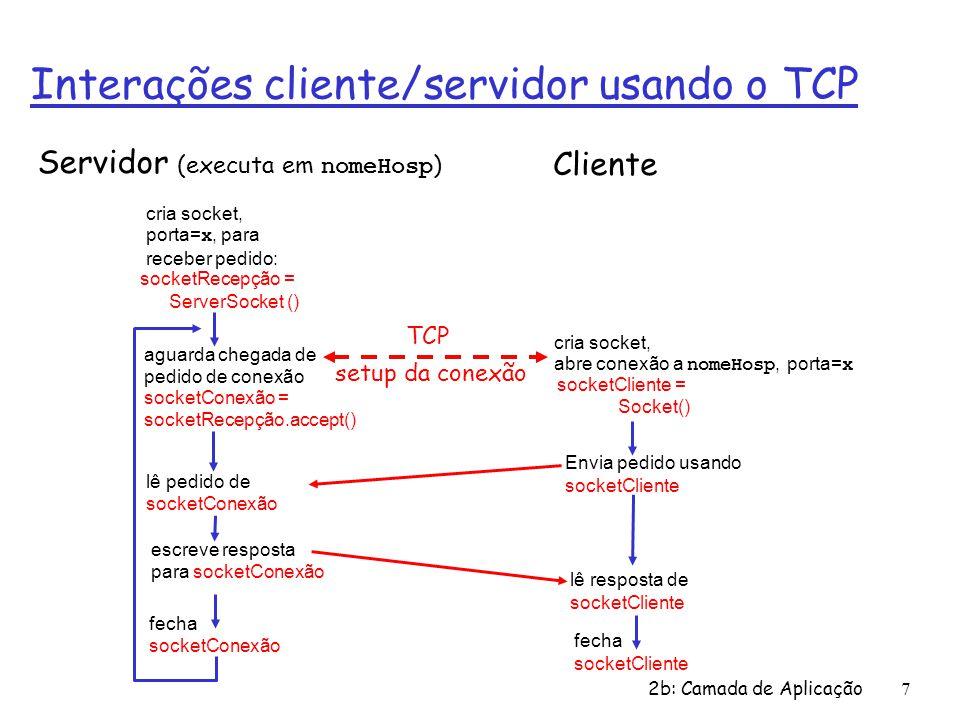 2b: Camada de Aplicação18 Servidor UDP